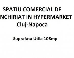 Spatiu comercial 108mp in centru comercial din Cluj Napoca